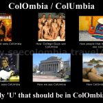 ColOmbia or ColUmbia? : The meme ;)