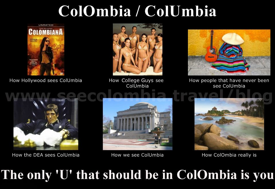 Colombia or Columbia See Colombia Travel colombia travel quotes, memes & photos see colombia tarvel,Colombia Meme