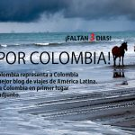 Why it's important for Colombia to have the best travel blog in Latin America. And vote now!