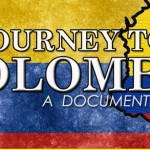 A Journey to Colombia: A Documentary