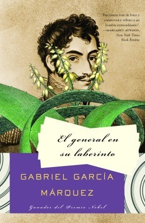The General in his Labyrinth, Gabriel Garcia Marquez