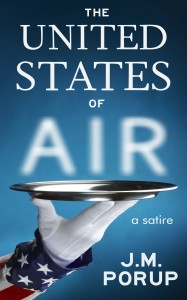 The United States of Air, J.M. Porup