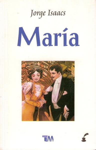 Maria, Jorge Isaacs