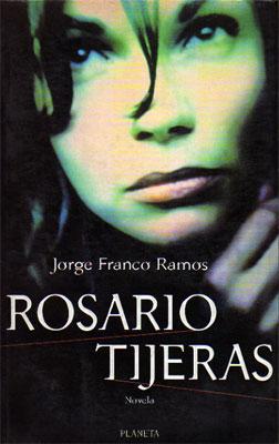 Rosario Tijeras, Jorge Franco