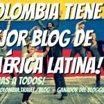 Colombia tiene el mejor blog de América Latina. Mil Gracias a todos!