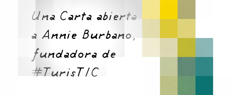 Carta a Annie Burbano fundadora de Turistic