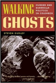 walking ghosts steven dudley